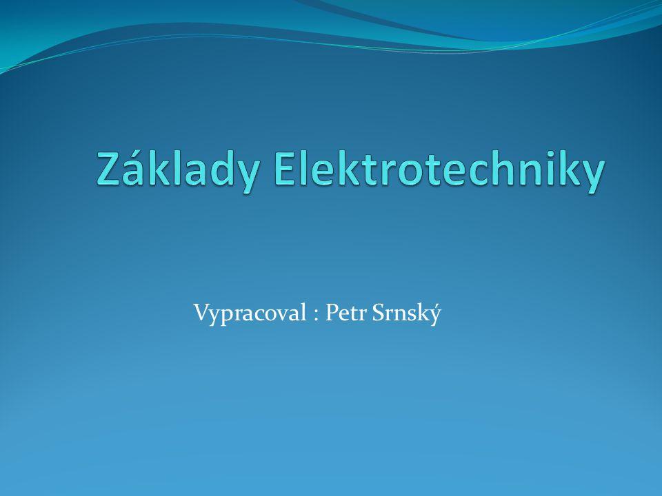 Vypracoval : Petr Srnský