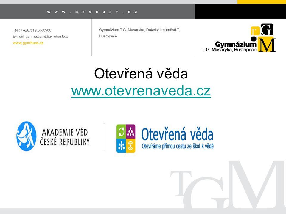 Otevřená věda www.otevrenaveda.cz www.otevrenaveda.cz