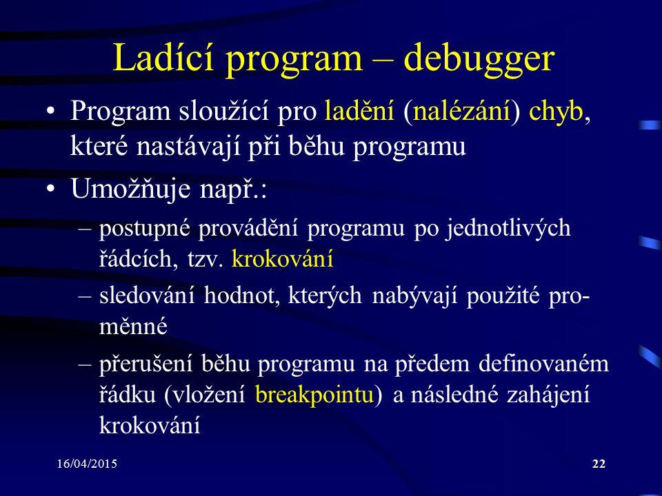 16/04/201523 Programovací jazyk C v IB001 (1) Vývojové prostředí Code::Blocks: –zaměřené na jazyky C a C++ –existují verze pro operační systémy MS Windows, Linux a Mac OS X –podporuje využití různých překladačů, např.: GCC/MinGW, MS Visual C++, Watcom, … –dovoluje spolupráci s debuggerem GDB –textový editor umožňuje např.: zvýrazňování syntaxe dokončování kódu skrývání částí kódu