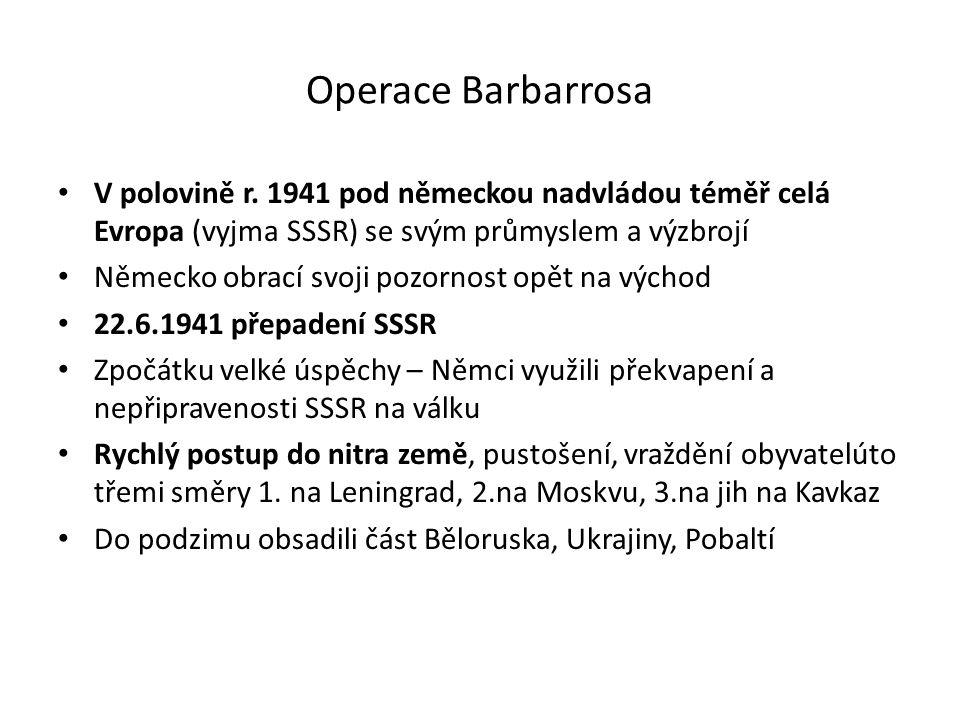 Operace Barbarrosa V polovině r.