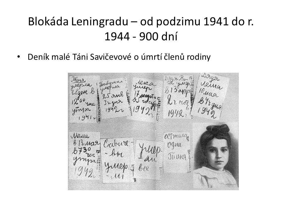 Blokáda Leningradu – od podzimu 1941 do r.