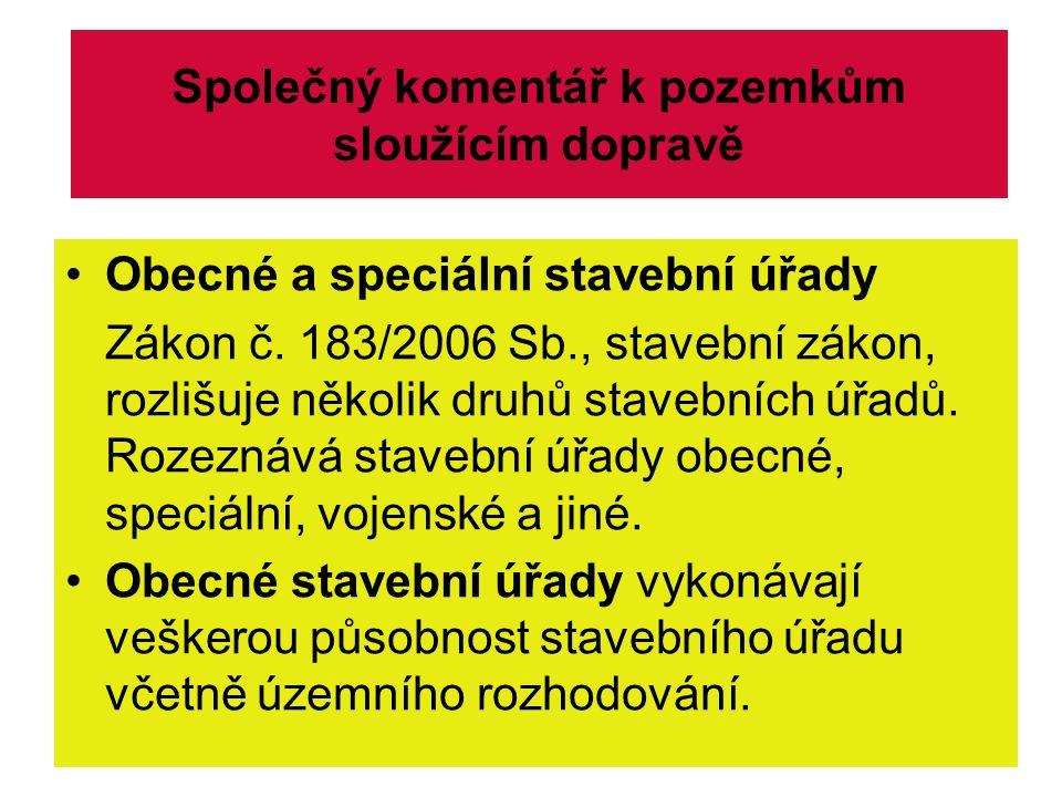 Speciální stavební úřady působnost při výstavbě specifických liniových dopravních staveb (srov.