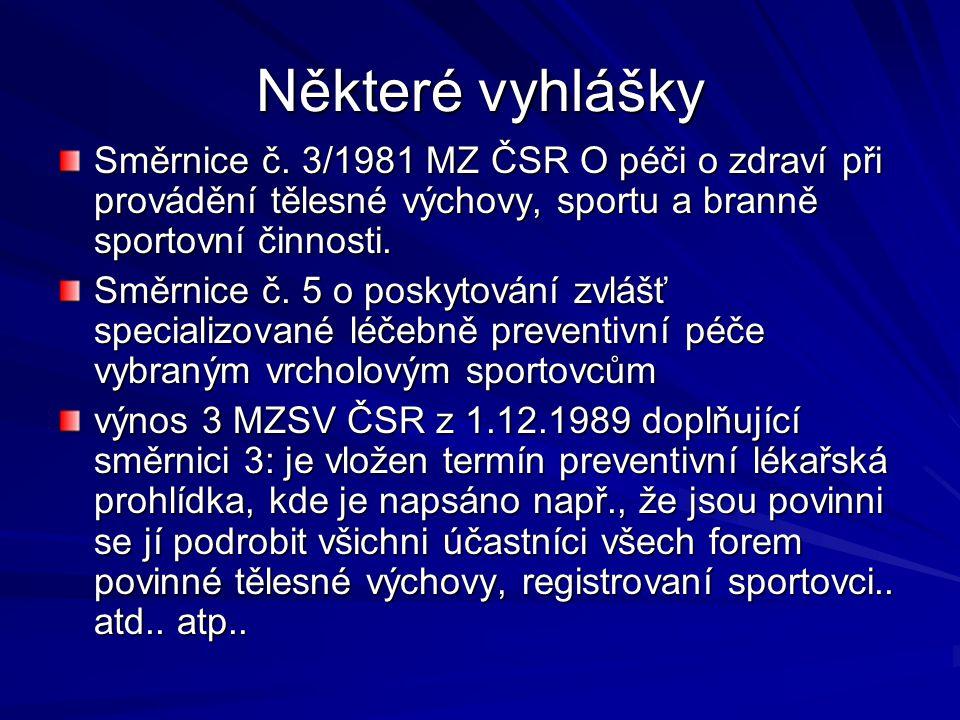 Některé vyhlášky Směrnice č.