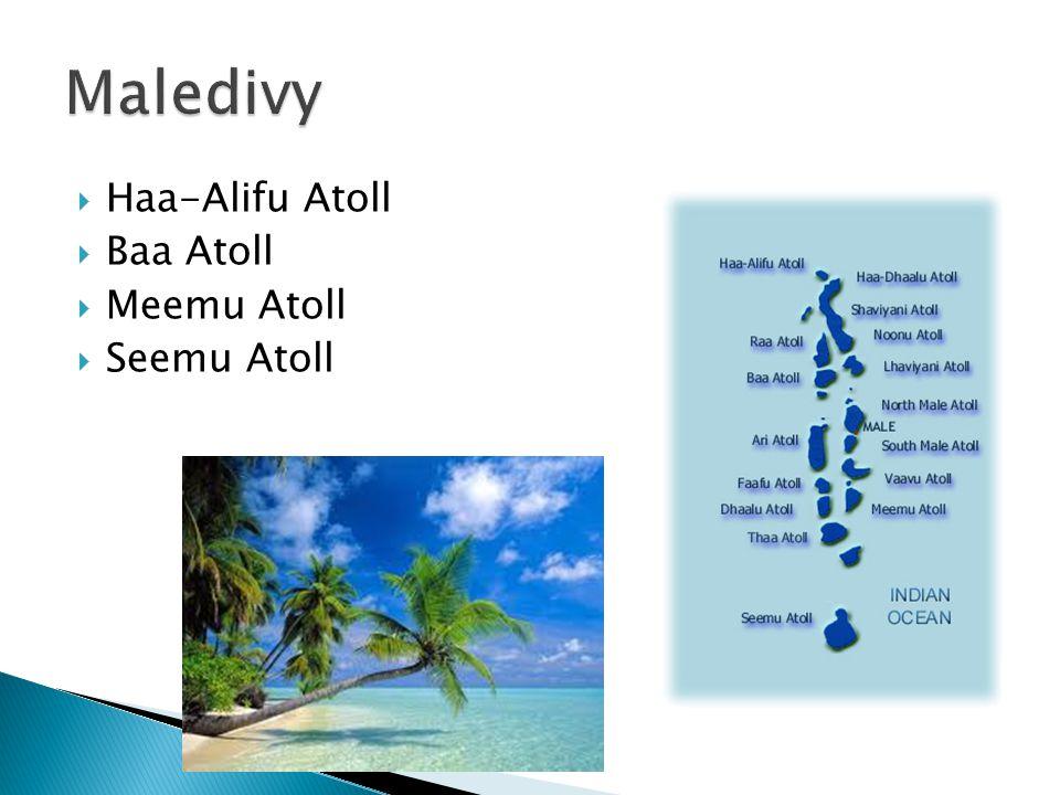  Haa-Alifu Atoll  Baa Atoll  Meemu Atoll  Seemu Atoll