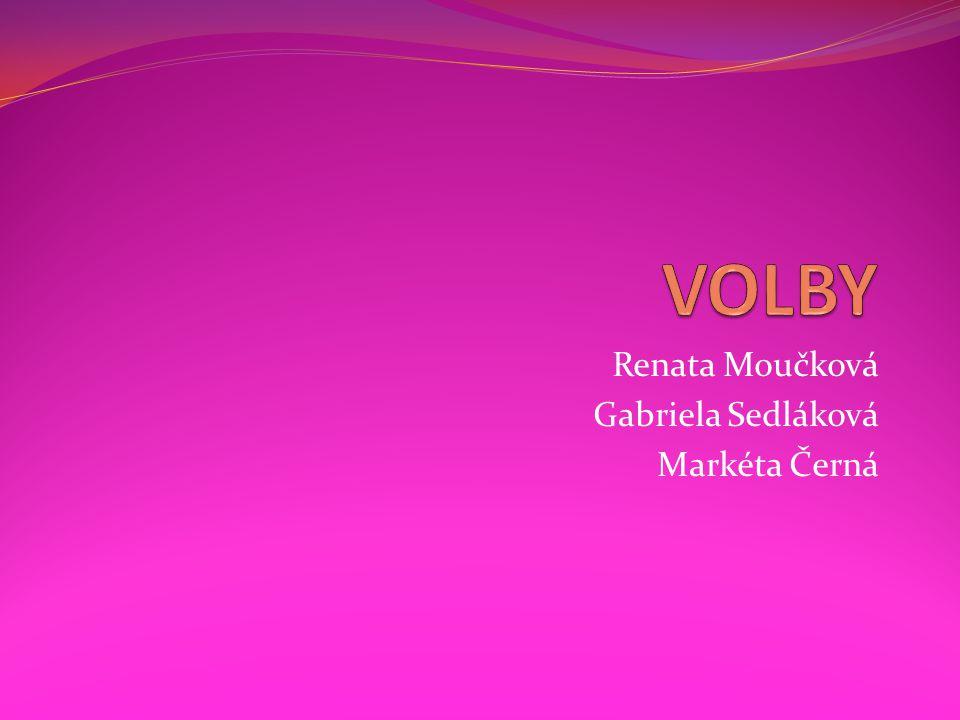 Renata Moučková Gabriela Sedláková Markéta Černá