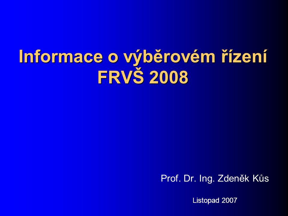 Informace o výběrovém řízení FRVŠ 2008 Obecné informace do výběrového řízení FRVŠ pro rok 2008 bylo podáno celkem 2 140 projektů v 16 tematických okruzích celková požadovaná částka na financování projektů je 784 788 tis.