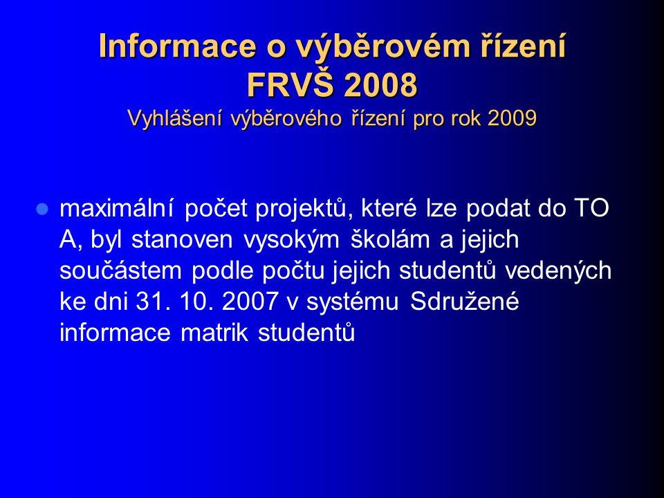Informace o výběrovém řízení FRVŠ 2008 Oborové komise Změny pravidel pro volbu předsedů a místopředsedů oborových komisí: funkční období stanoveno na 2 roky předseda resp.