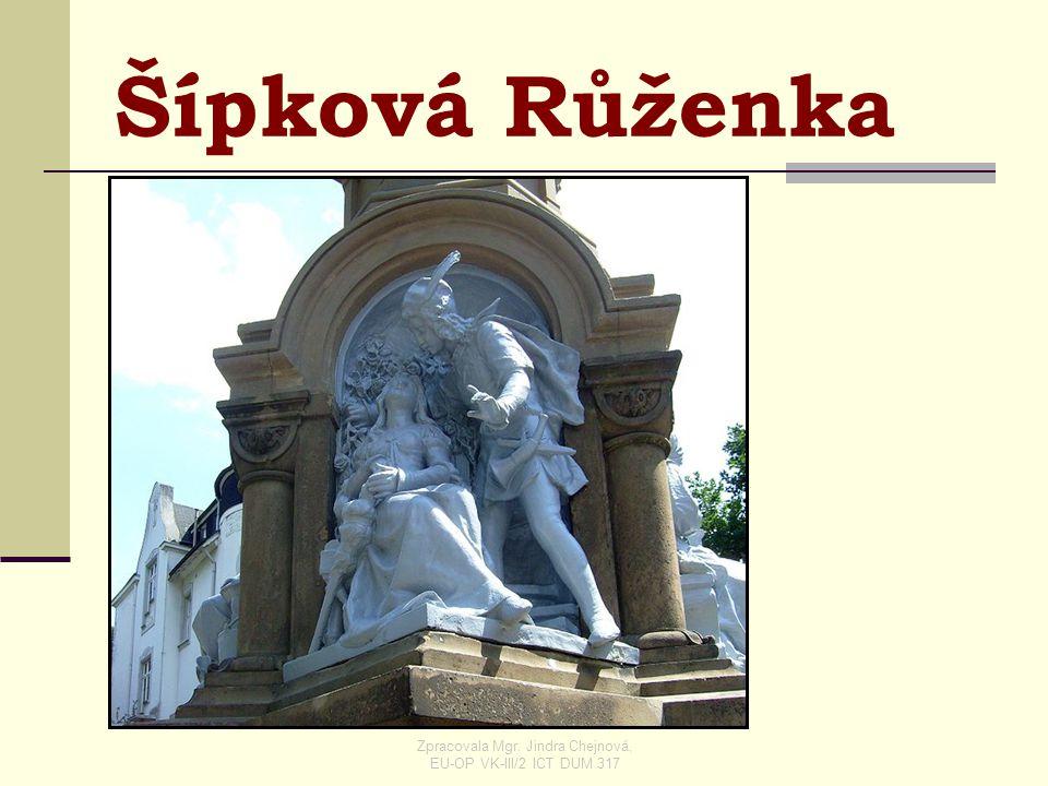 Šípková Růženka Zpracovala Mgr. Jindra Chejnová, EU-OP VK-III/2 ICT DUM 317
