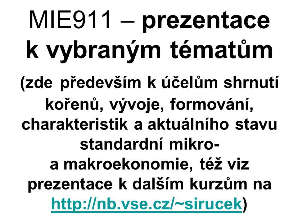 MIE911 – prezentace k vybraným tématům (zde především k účelům shrnutí kořenů, vývoje, formování, charakteristik a aktuálního stavu standardní mikro-