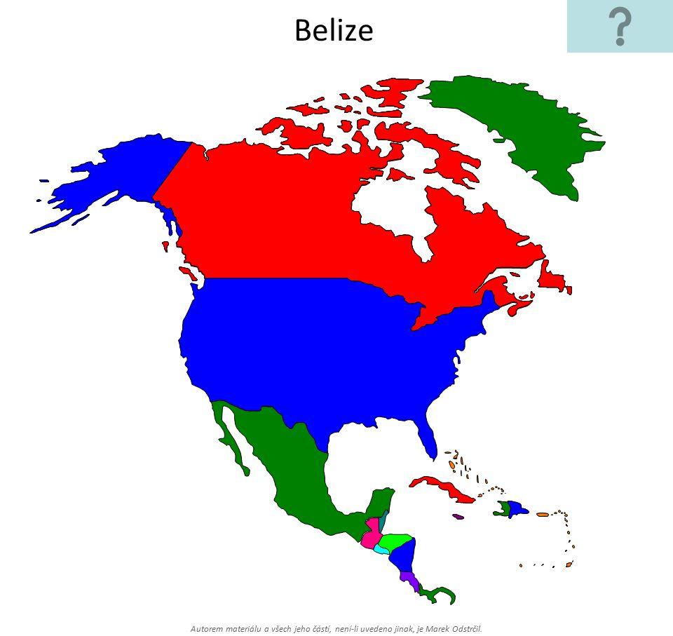 Autorem materiálu a všech jeho částí, není-li uvedeno jinak, je Marek Odstrčil. Belize