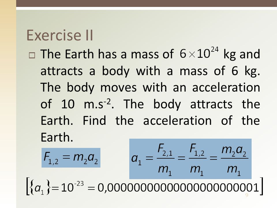 10  What is another name of Newton's third law of motion.