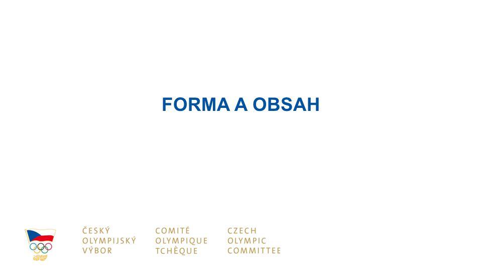 FORMA A OBSAH