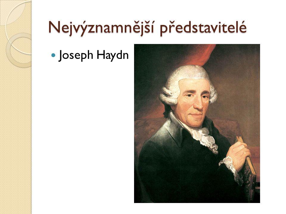 Nejvýznamnější představitelé Joseph Haydn