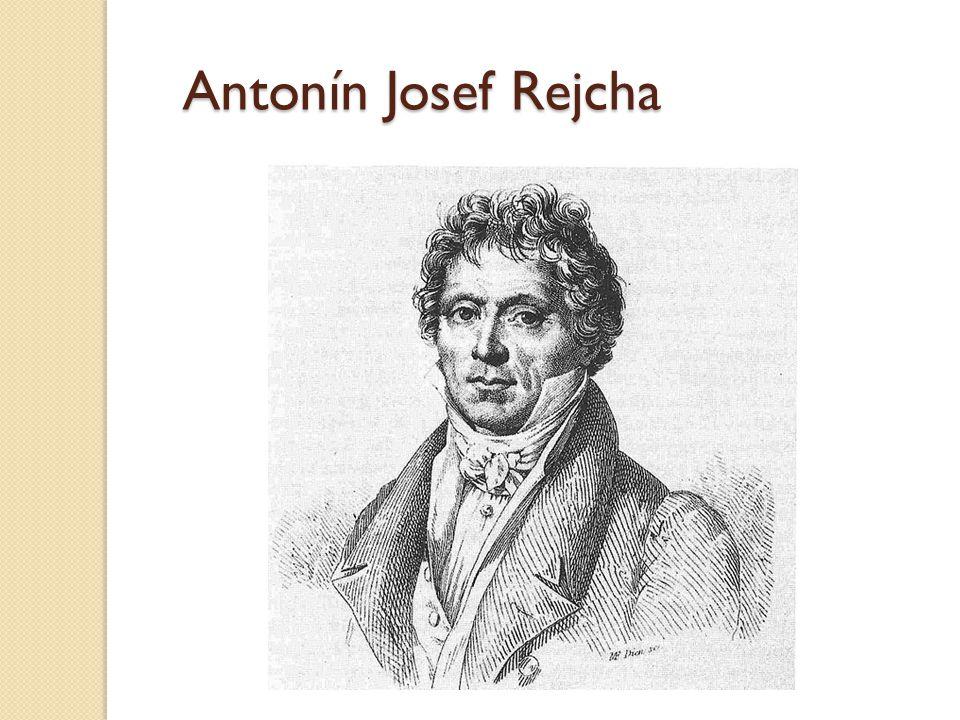 Antonín Josef Rejcha