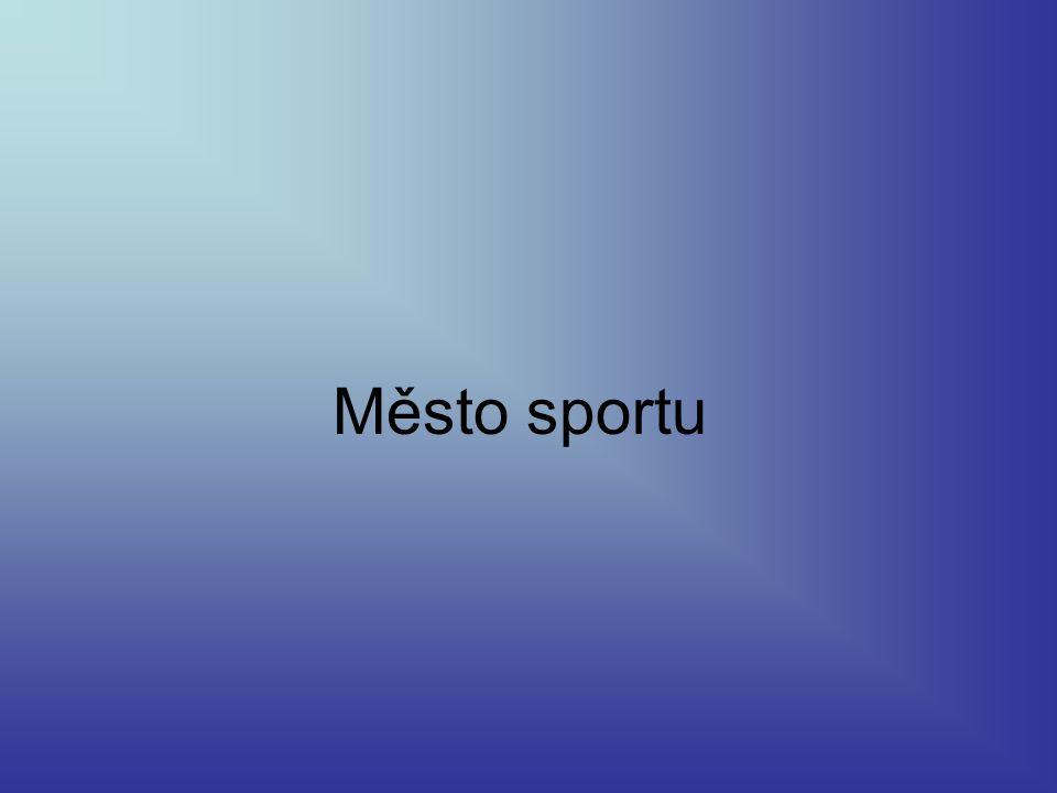 Město sportu