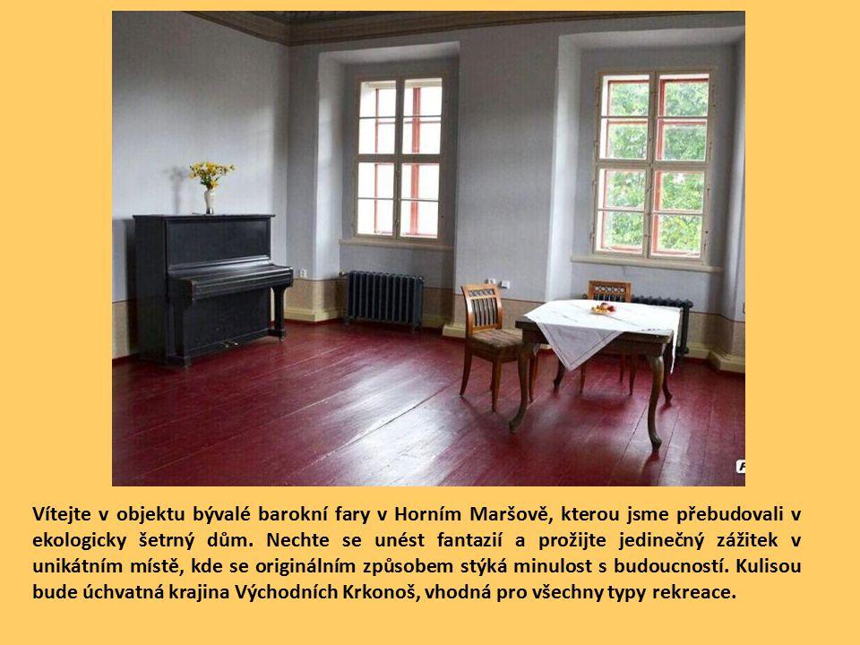 Vítejte v objektu bývalé barokní fary v Horním Maršově, kterou jsme přebudovali v ekologicky šetrný dům.