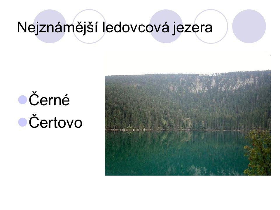Nejznámější ledovcová jezera Černé Čertovo