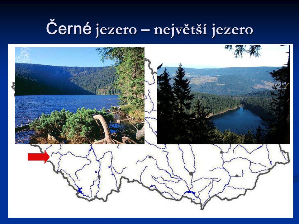 Černé jezero – největší jezero