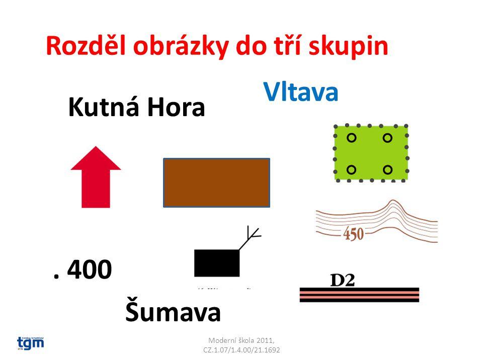 Rozděl obrázky do tří skupin Vltava Kutná Hora. 400 Šumava