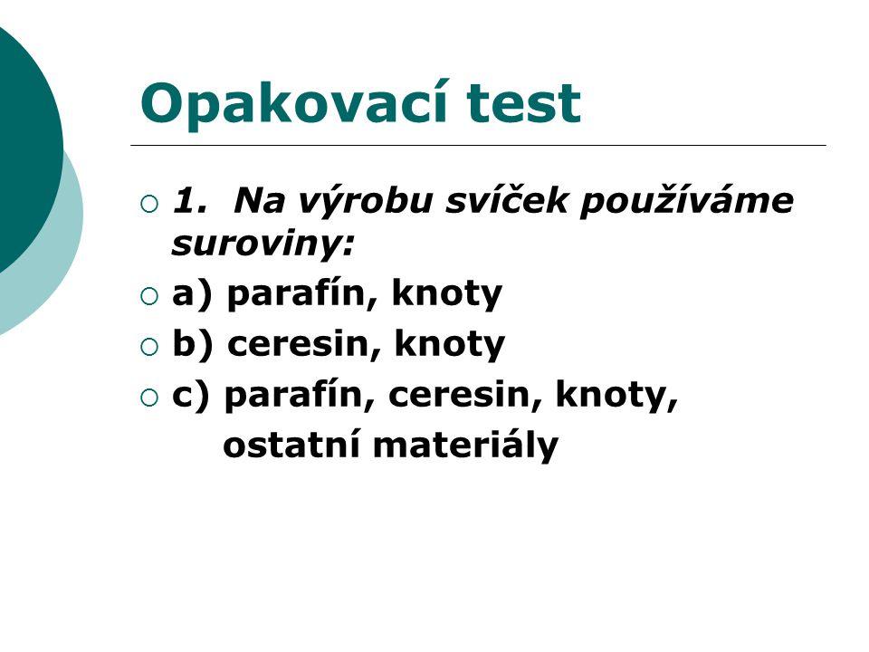 Opakovací test  1.