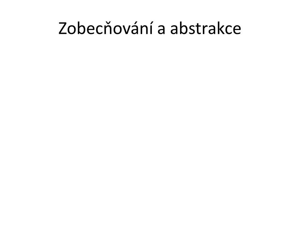 Zobecňování a abstrakce
