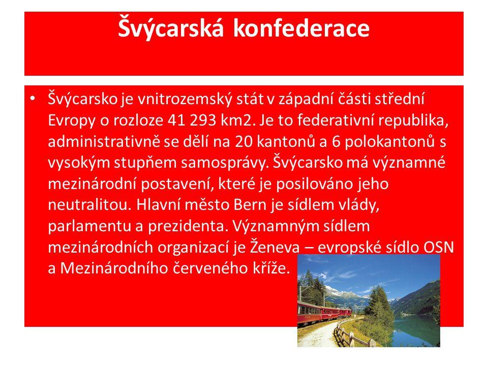 Švýcarská konfederace Švýcarsko je vnitrozemský stát v západní části střední Evropy o rozloze 41 293 km2. Je to federativní republika, administrativně