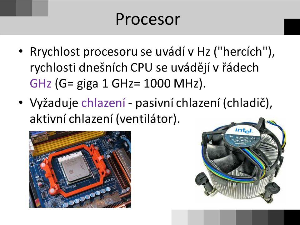 Rrychlost procesoru se uvádí v Hz (