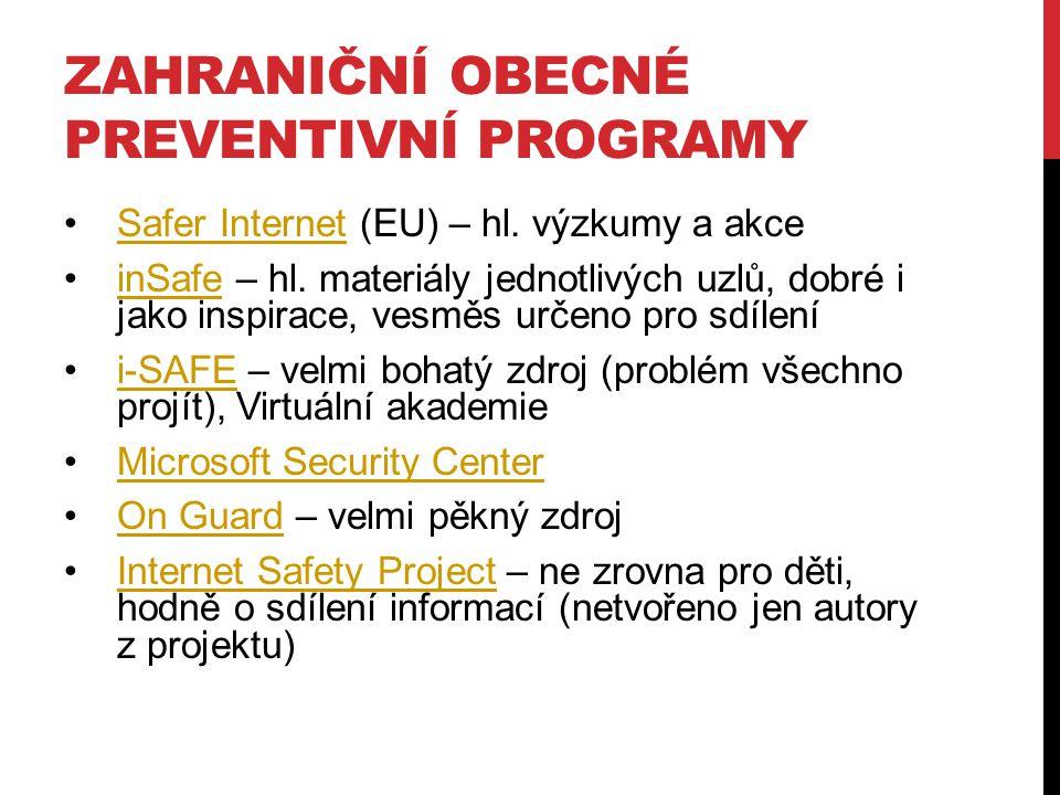 ZAHRANIČNÍ OBECNÉ PREVENTIVNÍ PROGRAMY Safer Internet (EU) – hl.