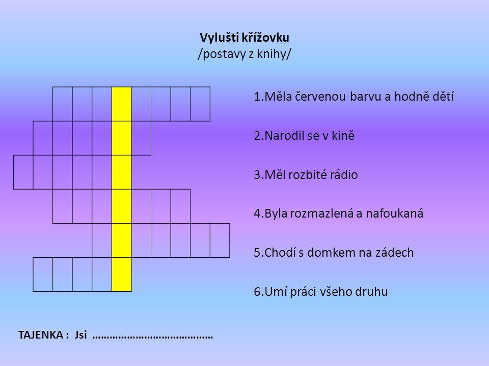 Použité obrázky– CD České kliparty Použitá literatura - O. Sekora :Ferda Mravenec