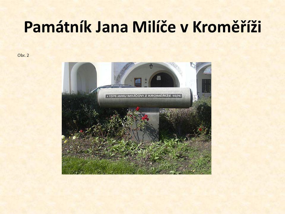 Památník Jana Milíče v Kroměříži Obr. 2