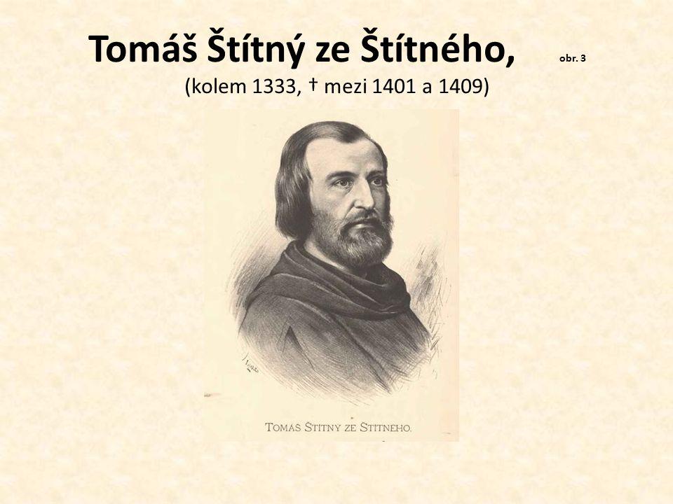Tomáš Štítný ze Štítného, obr. 3 (kolem 1333, † mezi 1401 a 1409)