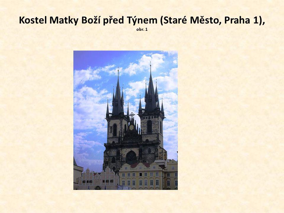 Kostel Matky Boží před Týnem (Staré Město, Praha 1), obr. 1