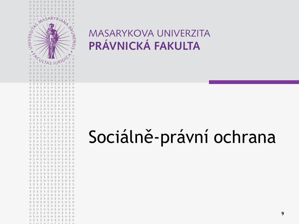 9 Sociálně-právní ochrana