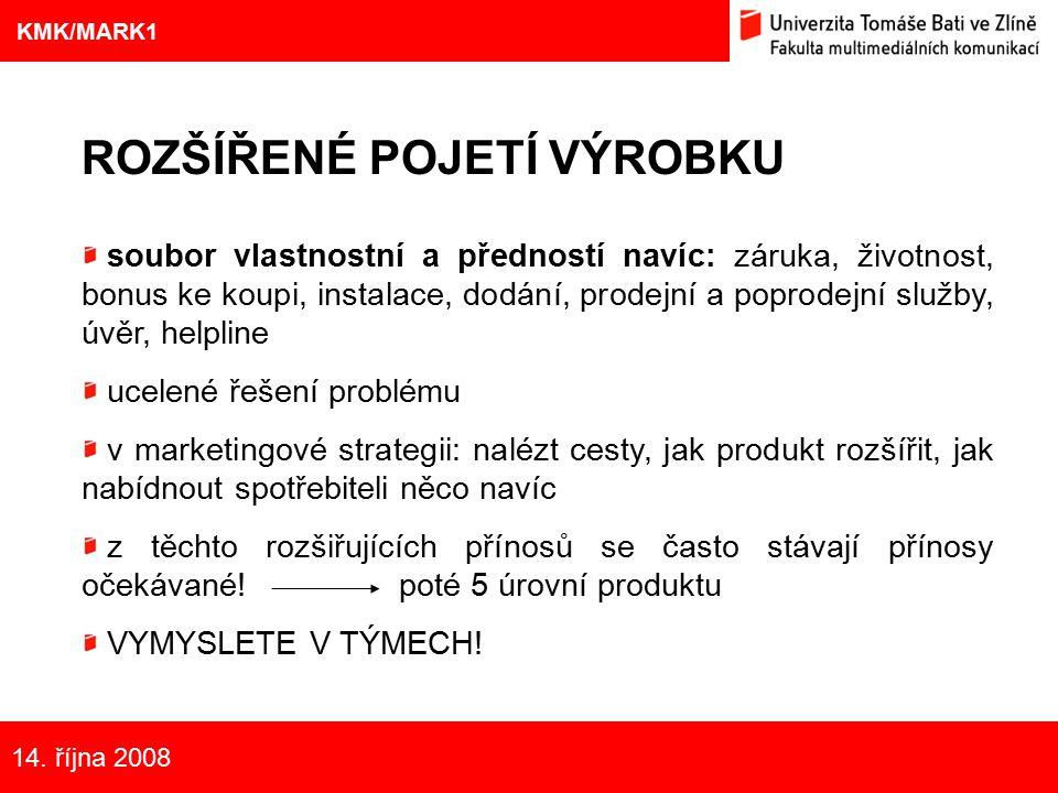 9 Eliška Kubíčková: Kulturní aspekty TV reklamy na pivo ROZŠÍŘENÉ POJETÍ VÝROBKU soubor vlastnostní a předností navíc: záruka, životnost, bonus ke kou