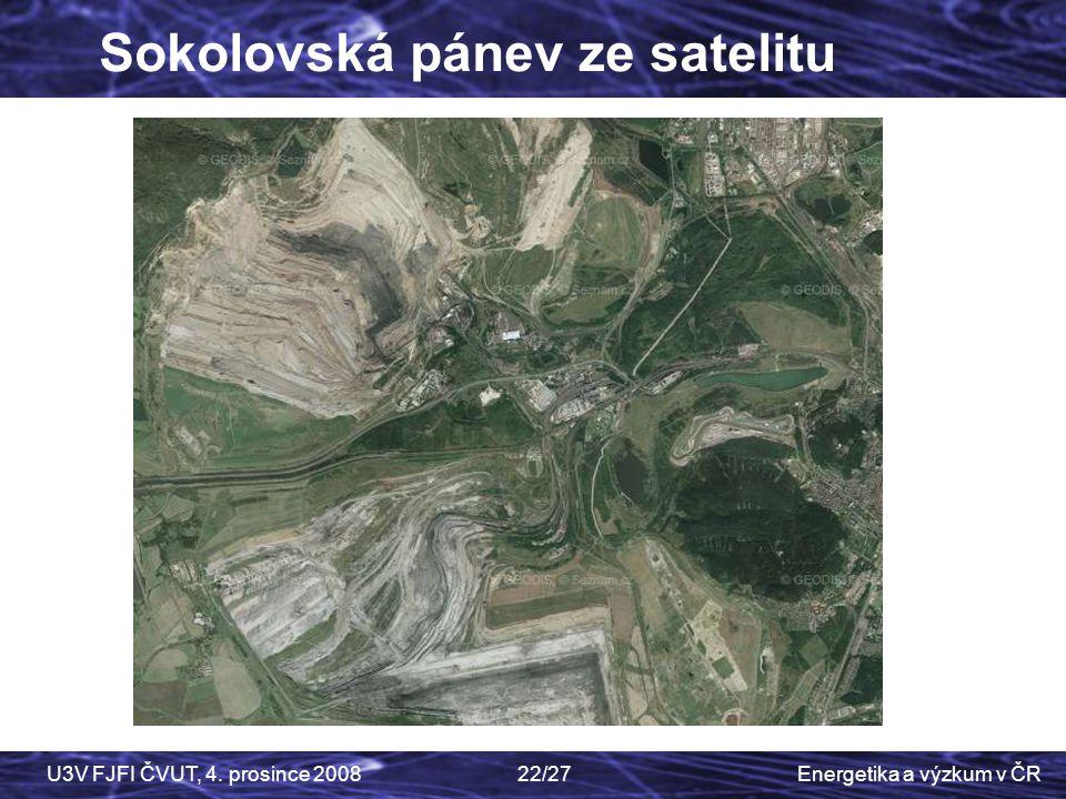 Energetika a výzkum v ČRU3V FJFI ČVUT, 4. prosince 200822/27 Sokolovská pánev ze satelitu