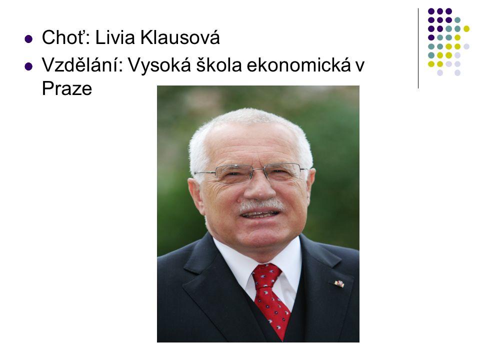 Choť: Livia Klausová Vzdělání: Vysoká škola ekonomická v Praze