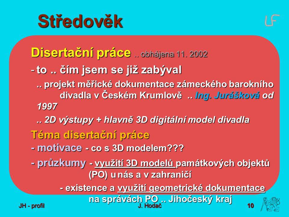 10 J. Hodač Středověk Disertační práce.. obhájena 11.