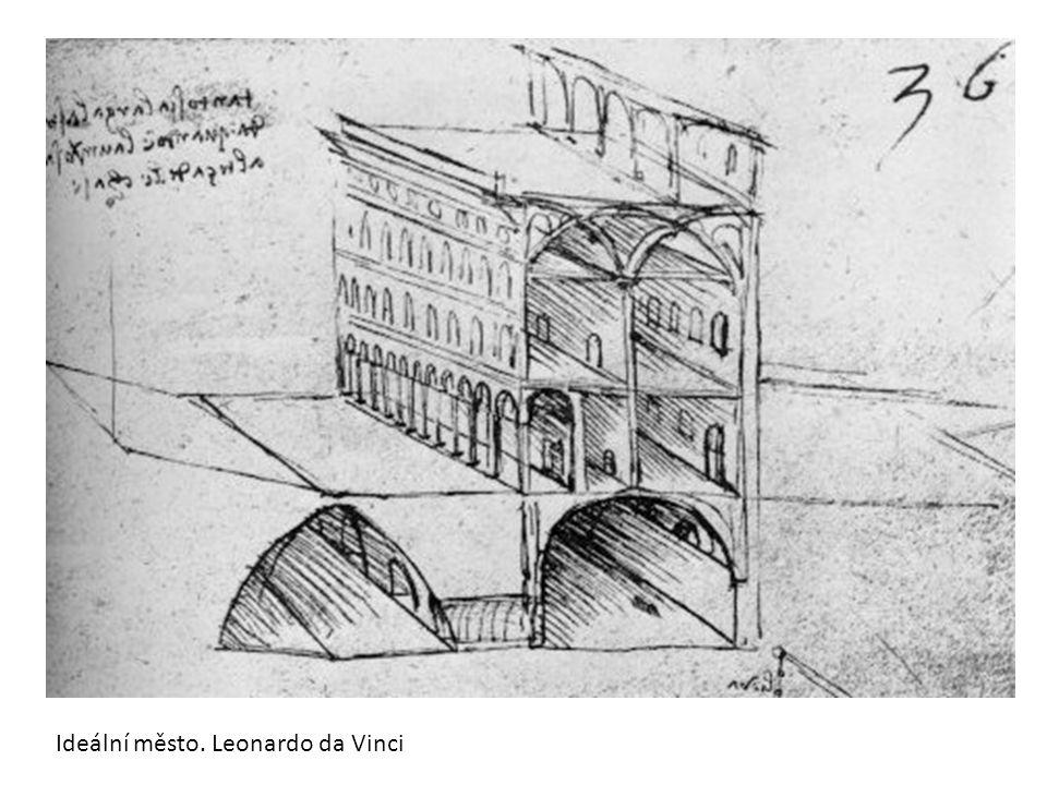 Ideální město. Leonardo da Vinci