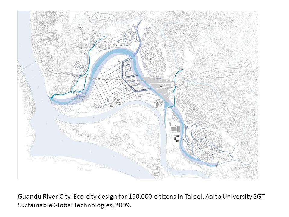 Guandu River City.Eco-city design for 150.000 citizens in Taipei.
