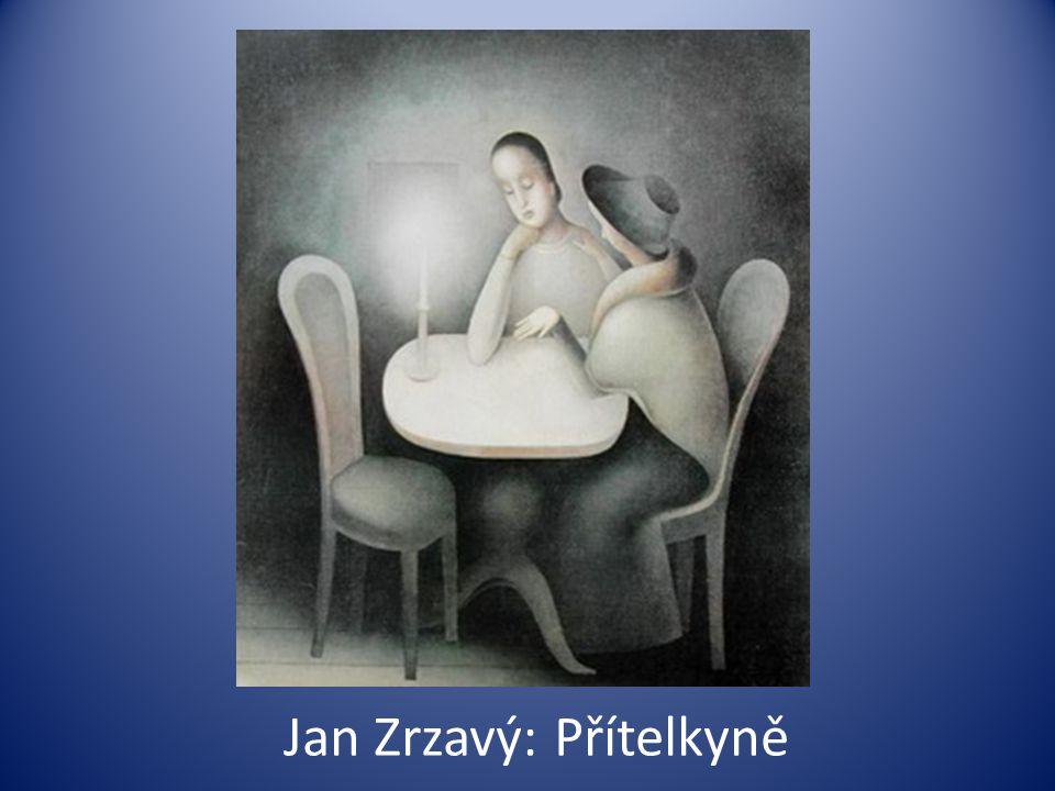 Jan Zrzavý: Přítelkyně