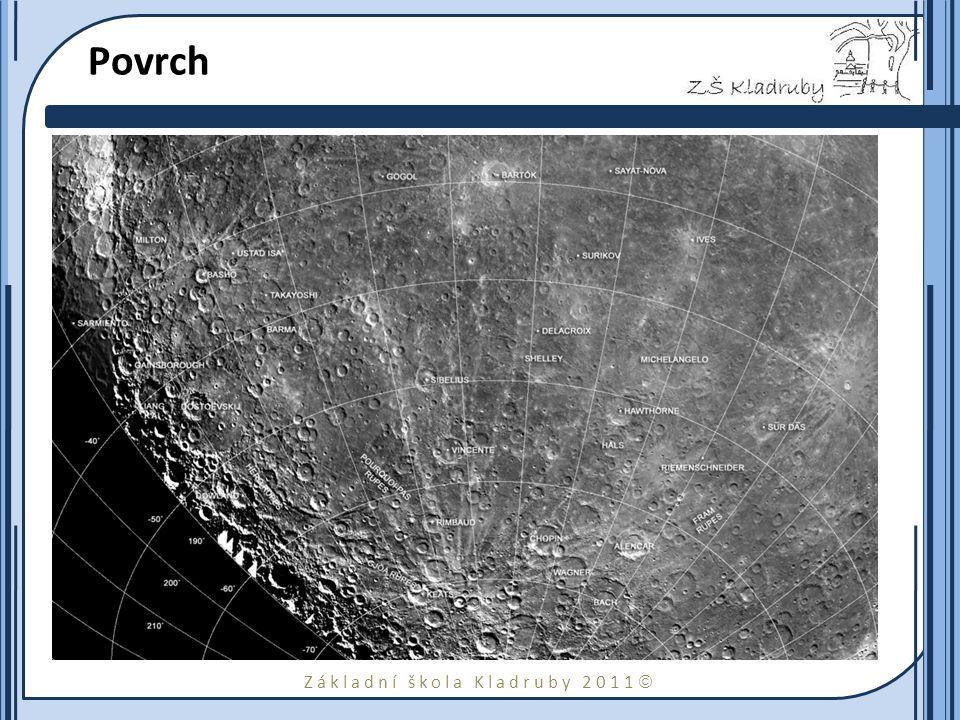 Základní škola Kladruby 2011  Povrch Většina povrchu na Merkuru je pokryta planinami. Mnoho z nich je velmi starých a silně kráterovitých. Teplotní r