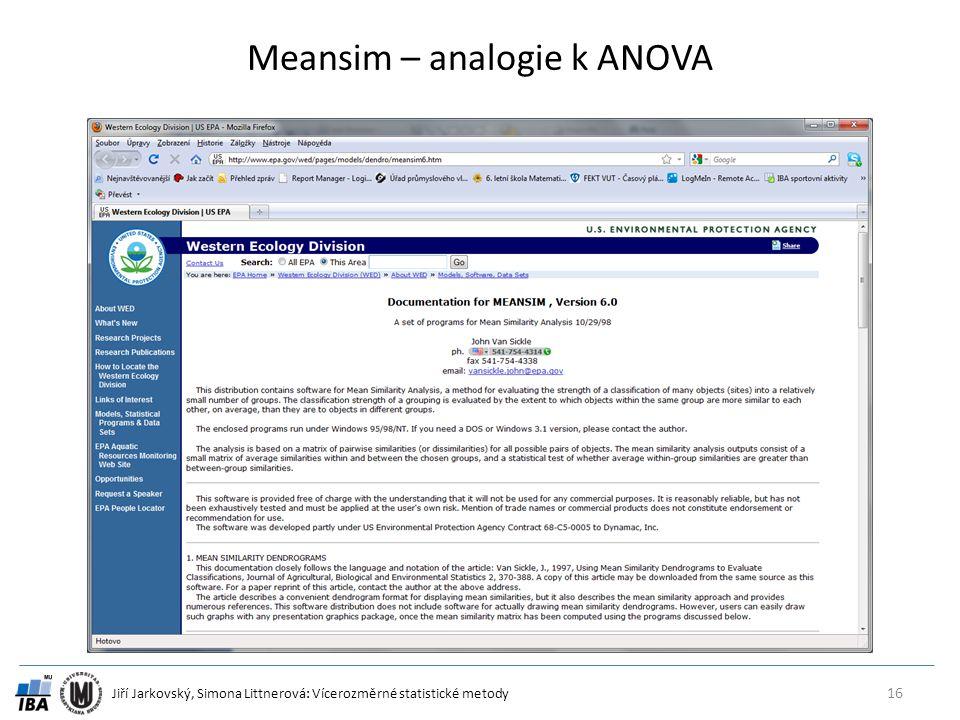 Jiří Jarkovský, Simona Littnerová: Vícerozměrné statistické metody Meansim – analogie k ANOVA 16