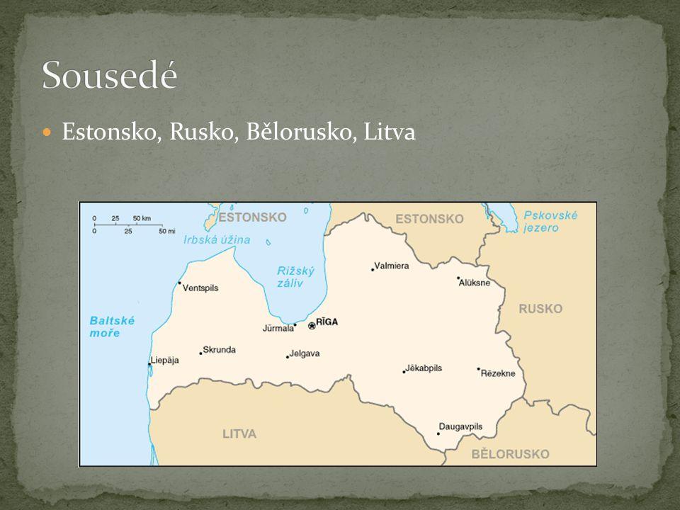 Estonsko, Rusko, Bělorusko, Litva