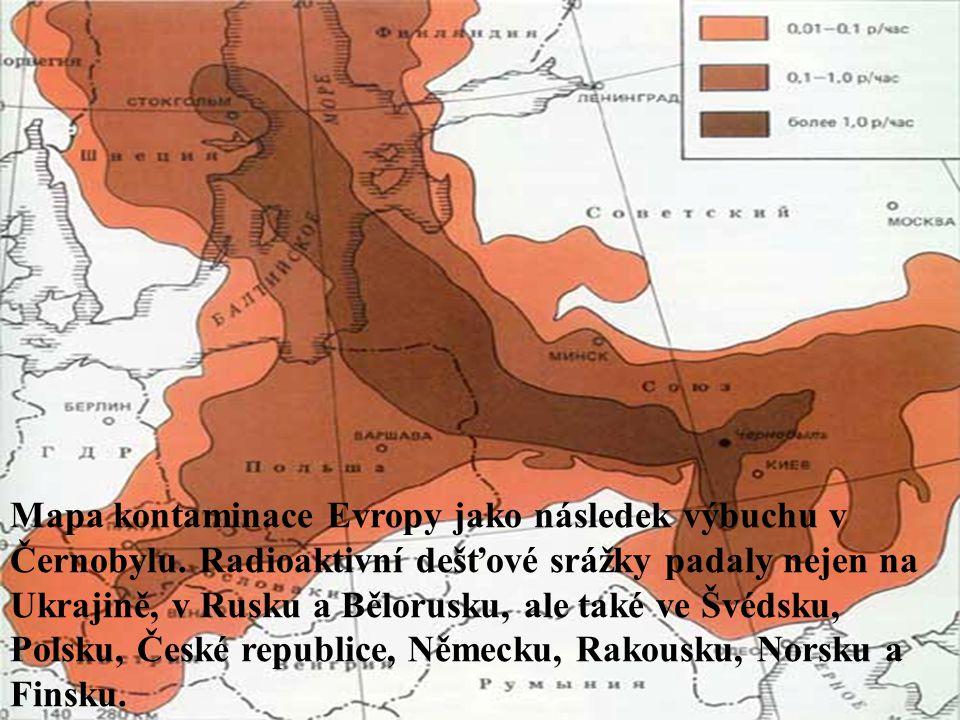 Mapa kontaminace Evropy jako následek výbuchu v Černobylu. Radioaktivní dešťové srážky padaly nejen na Ukrajině, v Rusku a Bělorusku, ale také ve Švéd