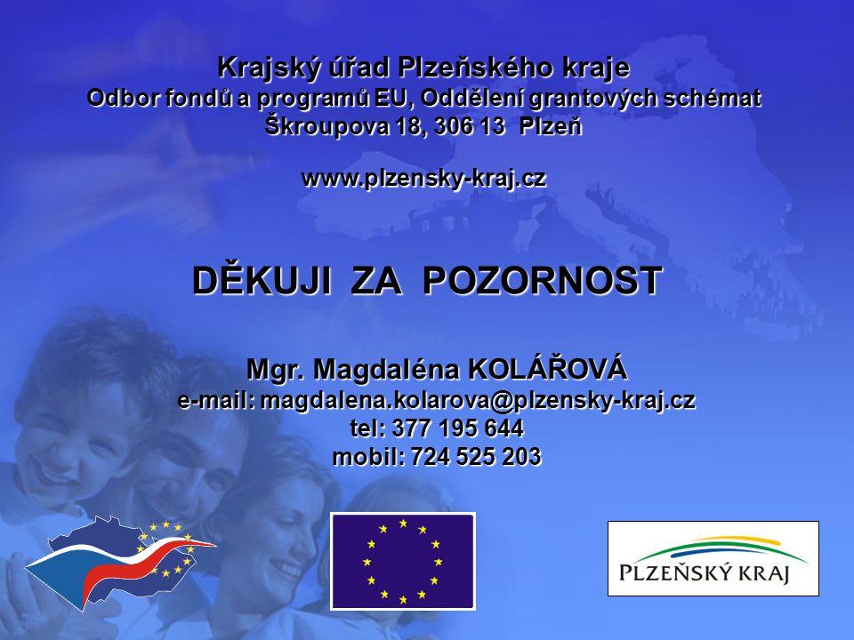 Krajský úřad Plzeňského kraje Odbor fondů a programů EU Oddělení grantových schémat Grantové schéma Plzeňského kraje Opatření 3.2.