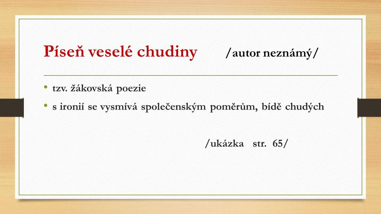 Píseň veselé chudiny /autor neznámý/ tzv.