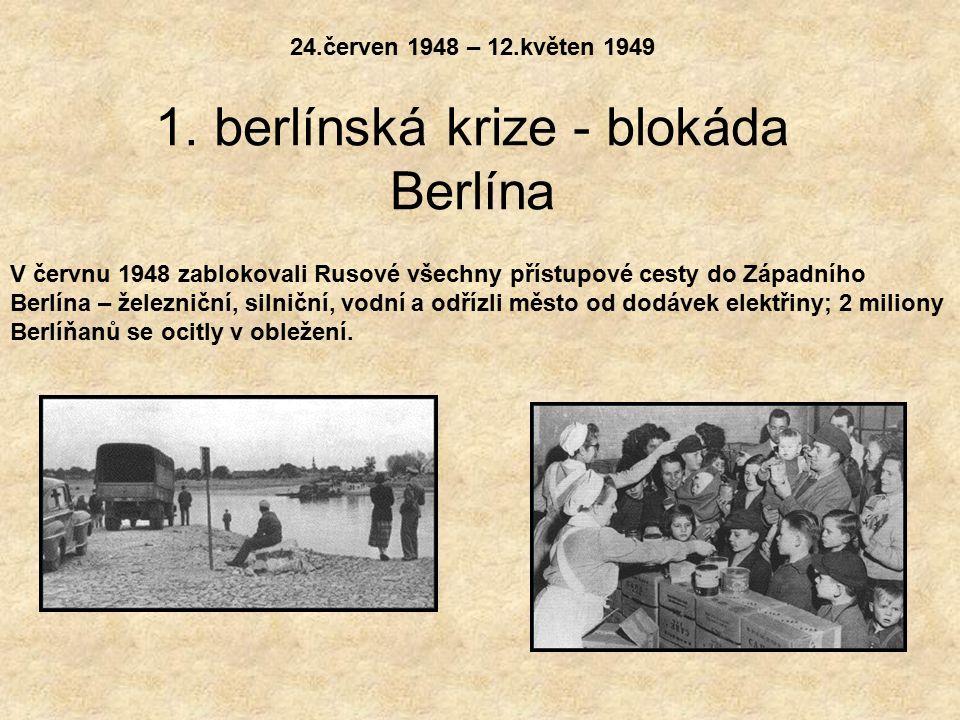24.červen 1948 – 12.květen 1949 1.