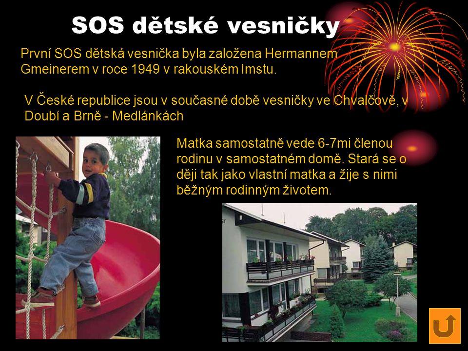 SOS dětské vesničky První SOS dětská vesnička byla založena Hermannem Gmeinerem v roce 1949 v rakouském Imstu. V České republice jsou v současné době