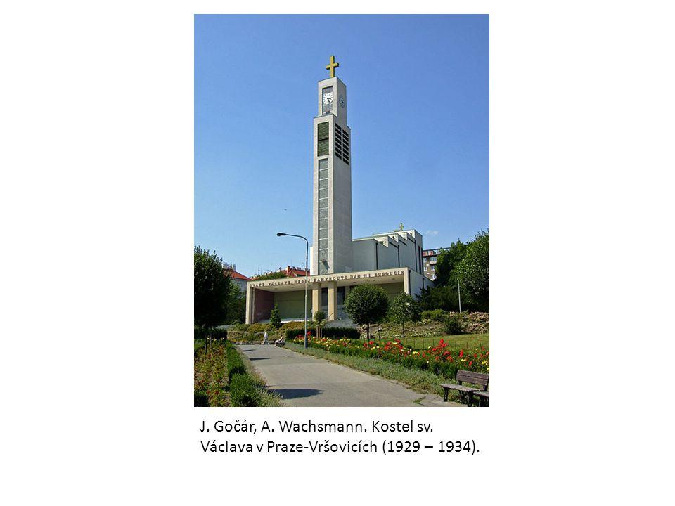 J. Gočár, A. Wachsmann. Kostel sv. Václava v Praze-Vršovicích (1929 – 1934).