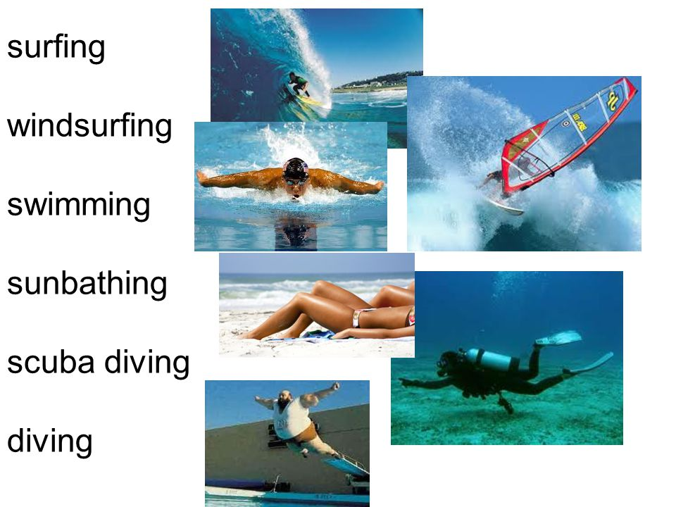 surfing windsurfing swimming sunbathing scuba diving diving